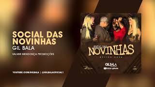 Gil Bala - O Rei do Batidão 2018.2 | Social das Novinhas (Música Nova)