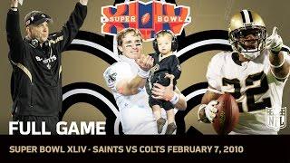 Super Bowl XLIV: Saints First Super Bowl | Saints vs. Colts (FULL GAME) | NFL