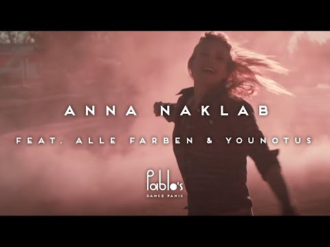 Anna Naklab feat. Alle Farben & YOUNOTUS Supergirl Official Video