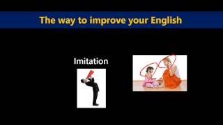 Basic lecture 1 : How to master spoken English