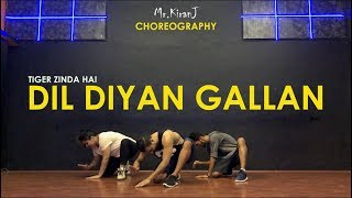 Dil Diyan Gallan | Tiger Zinda Hai | Kiran J | Dancepeople Studios