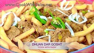 DHUAN DAR GOSHT - دھواں دار گوشت - धुआं दार गोश्त - *COOK WITH FAIZA*