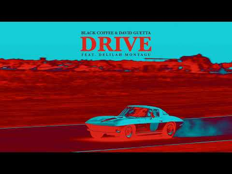 Xxx Mp4 Black Coffee David Guetta Drive Feat Delilah Montagu Ultra Music 3gp Sex