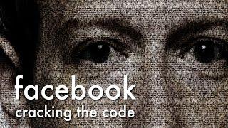 Facebook: Cracking the Code - Trailer