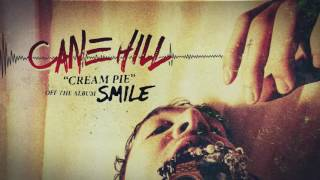 Cane Hill - Cream Pie