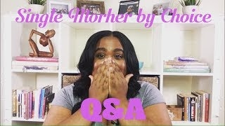 Single Mother By Choice Q&A