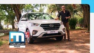 Hyundai Launches Its Creta Facelift Version| First Drive Episode 220| Mathrubhumi News