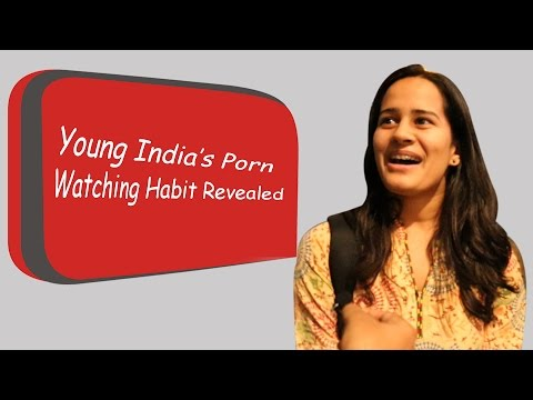 Young India's Porn Watching Habit Revealed | SHOCKING REACTIONS