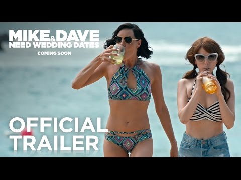 Mike and Dave Need Wedding Dates Official Trailer 20th Century FOX