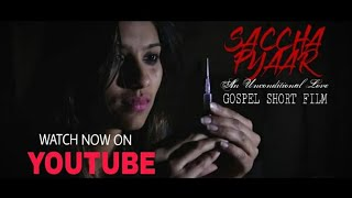 SACHA PYAR | CHRISTIAN SHORT FILM | LOVE STORY  | SWAPNIL PAWAR | CHRISTIAN MOVIE INDIA