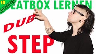 BEATBOX LERNEN | DUBSTEP | TUTORIAL | FORTGESCHRITTENE | GERMAN/DEUTSCH