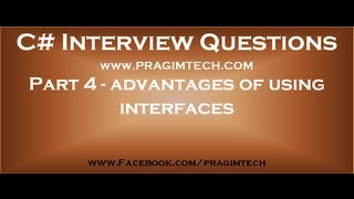 Part 4   What are the advantages of using interfaces