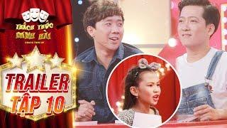Thách thức danh hài 4|trailer tập 10:Trấn Thành há hốc với bé gái tung tin Trường Giang