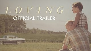 LOVING - Official Trailer [HD] - In Theaters November 4
