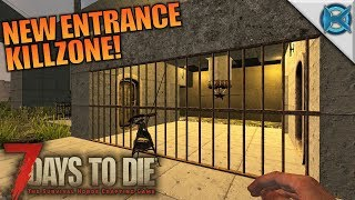 NEW ENTRANCE KILLZONE!   7 Days to Die   Let's Play Gameplay Alpha 16   S16E52