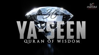 SURAH YASEEN (EXTREMELY POWERFUL QURAN)