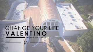 Change Your Life   Valentino   Power of the V