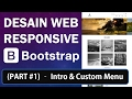 Download Video Membuat Desain Web Responsive dengan Bootstrap (Part 1/8) - Install Bootstrap & Custom Menu 3GP MP4 FLV