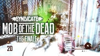 Black Ops 2 Zombies 'Mob Of The Dead' Finale! Gameplay Live w/Syndicate (Part 7)