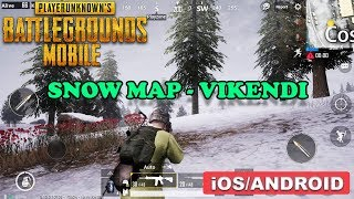PUBG MOBILE - SNOW MAP VIKENDI GAMEPLAY (ANDROID/iOS)
