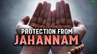 THIS DUA WILL DEFINITELY PROTECT YOU FROM JAHANNAM