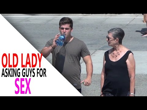 Old Lady Asking Guys for Sex (Social Experiment) Part 1