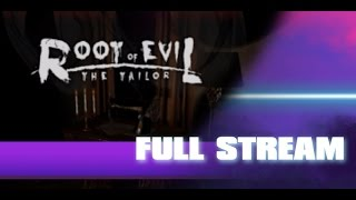 Root of Evil: The Tailor - Let
