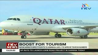 Qatar Airways direct flights to Mombasa likely to improve tourism numbers