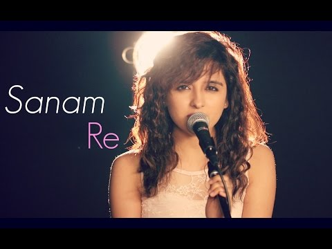 Sanam Re | Female Cover by Shirley Setia ft. Kushal Chheda | (Arijit Singh)
