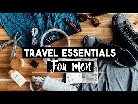 15 Travel Essentials for Men What to Pack