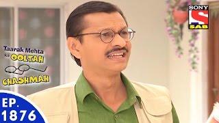 Taarak Mehta Ka Ooltah Chashmah - तारक मेहता - Episode 1876 - 22nd February, 2016