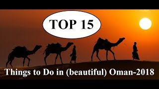 Top 15 Things to DO in Beautiful Oman-2018  Part 43
