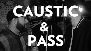 Caustic & Pass On 7BW, U.K. Pot, Best Of 2015, Fans Expecting Too Much