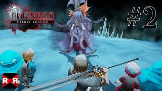 FINAL FANTASY XV POCKET EDITION - Chapter 3 - Walkthrough Gameplay Part 2