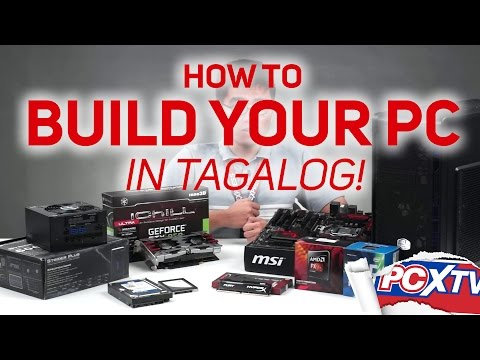 PA HELP How to build a PC Part 1 Choosing the parts IN TAGALOG
