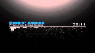 Pitbull - Messin' Around feat. Enrique Iglesias [Free Download]