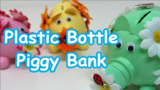 DIY Crafts Ideas/Projects: How to Make Piggy Bank out of Plastic Bottle - Recycled Bottles Crafts