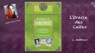 🐉 L'Oracle des Celtes - C. Matthews (review et exemple de tirage)