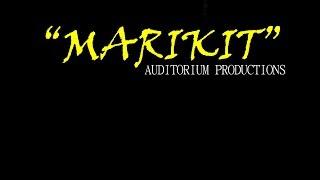 MARIKIT (Full Film)