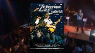 Zé Henrique & Gabriel - Ao Vivo (DVD)