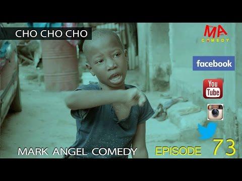 Xxx Mp4 CHO CHO CHO Mark Angel Comedy Episode 73 3gp Sex