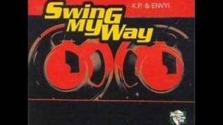 Shorty Swing My Way(Remix) Kp & Envy