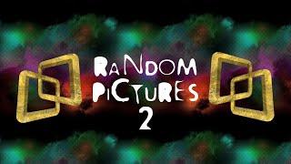 RANDOM PICTURES 2