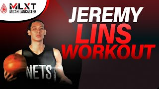 Jeremy Lin Workout with Micah Lancaster and Anthony Porter