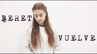 Beret - Vuelve   Cover by Aries