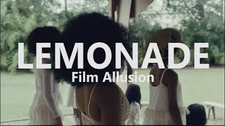 Lemonade: Film Allusion
