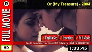 Watch Online: Or (2004)