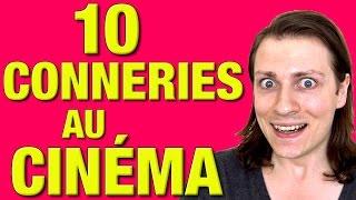 10 CONNERIES A FAIRE AU CINÉMA - DELIRES DE MAX