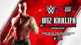 Wiz Khalifa & John Cena - Breaks [Official Audio from WWE 2K15: The Soundtrack]