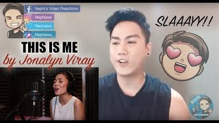 Jonalyn Viray - This Is Me | REACTION